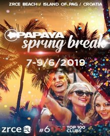 Papaya Club - Papaya Spring Break 2019.
