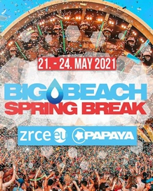 Big Beach Spring Break Zrće 2021 - 21./24.05.